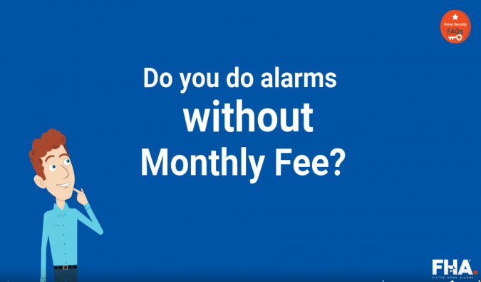 Do you do alarms without any monthly fees?